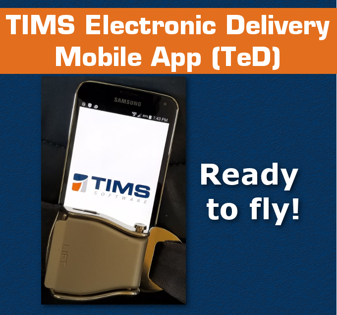 TIMS_TeD_HME_DME_Mobile_App_Ready_to_Fly.png